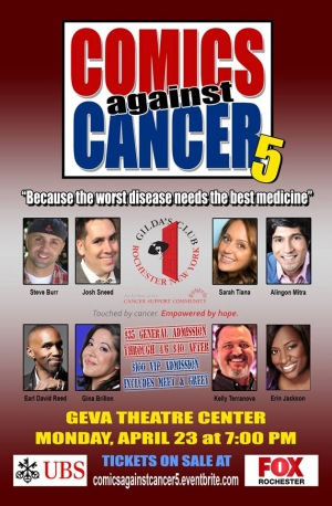 Comics Against Cancer 5 : April 23, Geva Theater, Rochester, NY